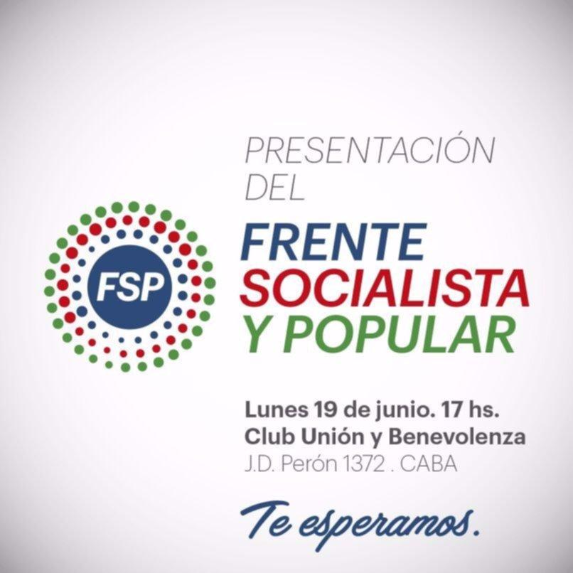 Presentarán en Capital el Frente Socialista y Popular
