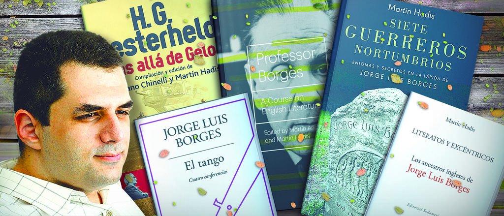 """""""Borges es popular y es un lugar donde uno habita, un continente"""""""