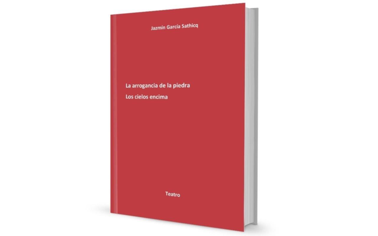 Dramaturgias en cuarentena: el libro de teatro de Jazmín García Sathicq