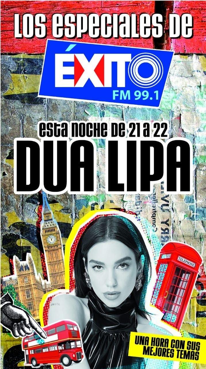 Esta noche llega Dua Lipa a los especiales de Éxito FM 99.1