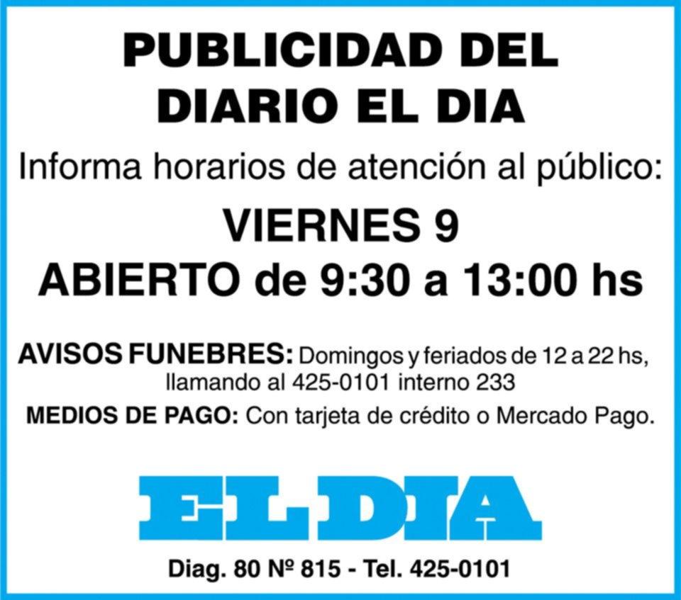 Publicidad en diario EL DIA: este viernes 9 de julio, abierto de 9:30 a 13 hs.