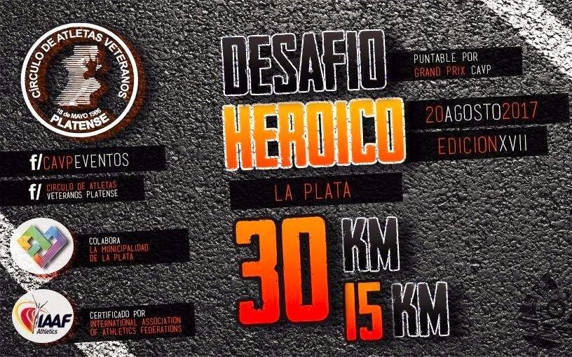 "20 DE AGOSTO XVIII EDICION ""DESAFÍO HEROICO 15K/30K"" CEF N° 2 LA PLATA - DESAFÍA TUS LIMITES"