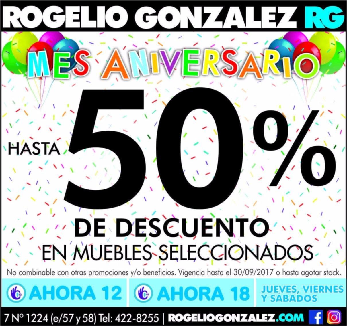 Rogelio Gonzalez festeja su aniversario con hasta un 50% de descuento