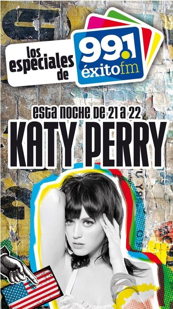 Esta noche llega Katy Perry a los especiales de Éxito FM 99.1
