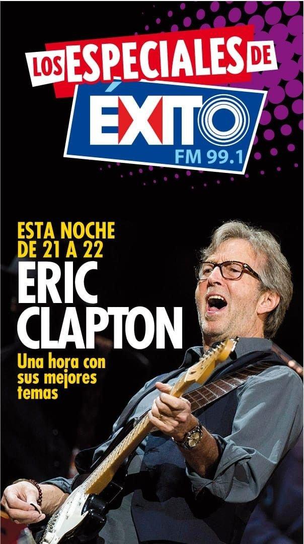 Un especial imperdible de Eric Clapton, esta noche en Éxito FM 99.1